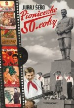 Pionierske 50. roky