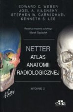 Netter Atlas anatomii radiologicznej