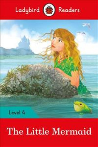 Little Mermaid - Ladybird Readers Level 4