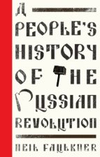 People's History of the Russian Revolution