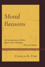 MORAL REASONS AN INTRODUCTIONPB