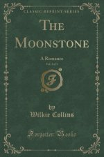 The Moonstone, Vol. 3 of 3