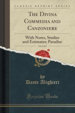 The Divina Commedia and Canzoniere, Vol. 3 of 5