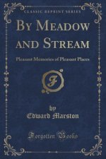 By Meadow and Stream