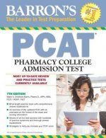 Barron's PCAT, 7th Edition: Pharmacy College Admissions Test