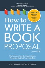How to Write a Book Proposal: The Complete Guide to Securing a Book Deal