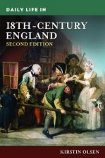 Daily Life in 18th-Century England, 2nd Edition