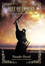 Rise of Jmugea: Book Two of the Omordion Trilogy