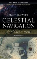 Celestial Navigation for Yachtsmen: 13th Edition