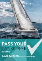Pass Your Day Skipper: 6th Edition