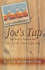 Joe's Tap: The Story of Maurine and Tales of the Other Cape May