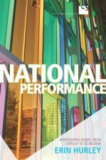 National Performance: Representing Quebec from Expo 67 to Celine Dion