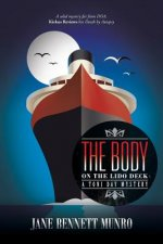 The Body on the Lido Deck: A Toni Day Mystery