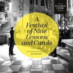 A Festival of Nine Lessons and Carols
