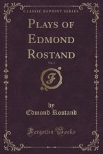 Plays of Edmond Rostand, Vol. 2 (Classic Reprint)