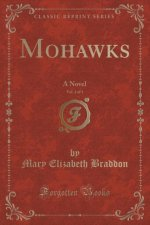 Mohawks, Vol. 2 of 3