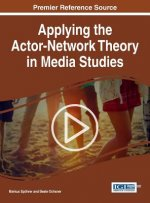 Applying the Actor-Network Theory in Media Studies