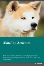 Akita Inu Activities Akita Inu Activities (Tricks, Games & Agility) Includes