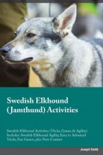 Swedish Elkhound Jamthund Activities Swedish Elkhound Activities (Tricks, Games & Agility) Includes
