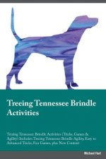 Treeing Tennessee Brindle Activities Treeing Tennessee Brindle Activities (Tricks, Games & Agility) Includes