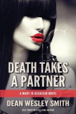 Death Takes a Partner: A Mary Jo Assassin Novel