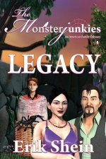 Legacy: The Monsterjunkies