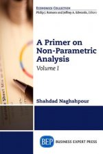A Primer on Nonparametric Analysis, Volume I