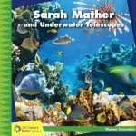 Sarah Mather and Underwater Telescopes