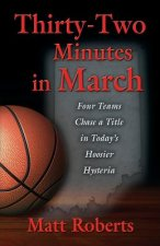 Thirty-Two Minutes in March: Four Teams Chase a Title in Today's Hoosier Hysteria