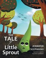 The Tale of Little Sprout