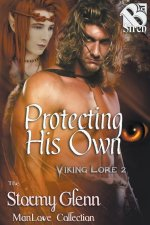 Protecting His Own [Viking Lore 2] (Siren Publishing: The Stormy Glenn Manlove Collection)