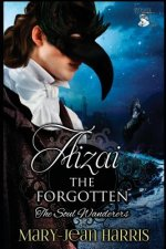 Aizai the Forgotten: The Soul Wanderers