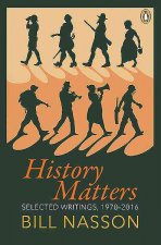 History Matters: Selected Writings, 1970 2016