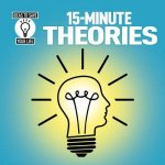 15-Minute Theories