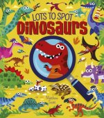 Lots to Spot: Dinosaurs