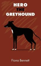 Hero The Greyhound