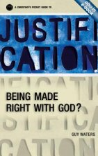 Justification: A Christian's Pocket Guide to Being Made Right with God?