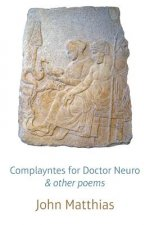 Complayntes for Doctor Neuro & Other Poems