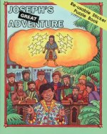 Joseph's Great Adventure: Re-Usable Sticker Puzzle Book [With Stickers]