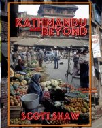Kathmandu and Beyond: A Photographic Exploration