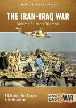 The Iran-Iraq War. Volume 4: The Forgotten Fronts (Middle East@War)