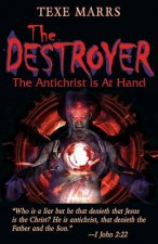 The Destroyer:: The Antichrist Is at Hand