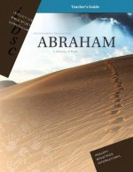 Abraham - A Journey of Faith (Genesis 12 - 25) (Inductive Bible Study Curriculum Teacher's Guide)