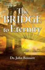 The Bridge to Eternity