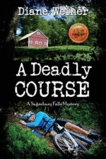 A Deadly Course: A Sugarbury Falls Mystery