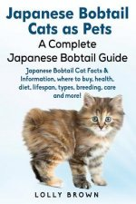 Japanese Bobtail Cats as Pets: Japanese Bobtail Cat Facts & Information, Where to Buy, Health, Diet, Lifespan, Types, Breeding, Care and More! a Comp