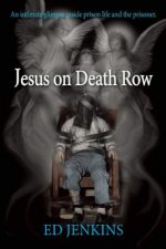 Jesus on Death Row