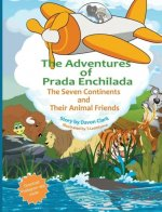 The Adventures of Prada Enchilada