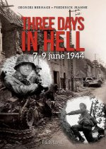 Three Days in Hell: 7-9 Juin 1944