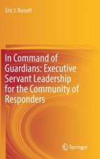 Executive Servant Leadership for First Responders